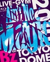 "B'z LIVE-GYM 2010 ""Ain't No Magic"" at TOKYO DOME [Blu-ray]:ぐるぐる王国FS 店"
