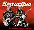 輸入盤 STATUS 激安セール QUO IN CD NOW 誕生日 お祝い THE ARMY