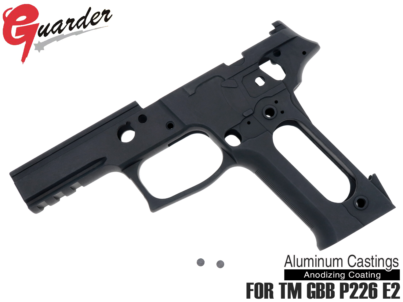 P226-64(BK)■GUARDER P226 E2 フレームKIT E2 Marking マルイ P226 E2用 ◆BK マルイ ガスブロ P226 E2対応 E2マーキング リアル刻印入り シグ ザウエル