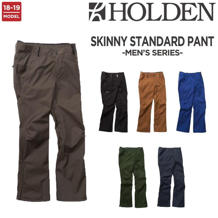 【40%OFF】18-19 HOLDEN (ホールデン) M's SKINNY STANDARD PANT / スノーボード ウェア パンツ【送料無料】【代引き手数料無料】【日本正規品】