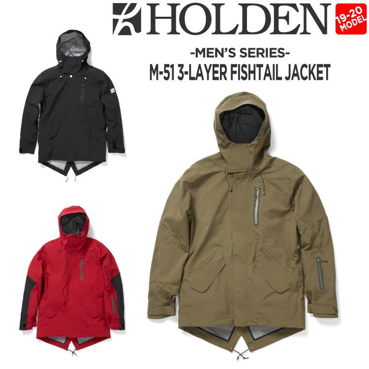 19-20 HOLDEN (ホールデン) M's M-51 3-LAYER FISHTAIL JACKET / 早期予約割引10%OFF (ウェア) 【送料無料】【代引き手数料無料】【日本正規品】