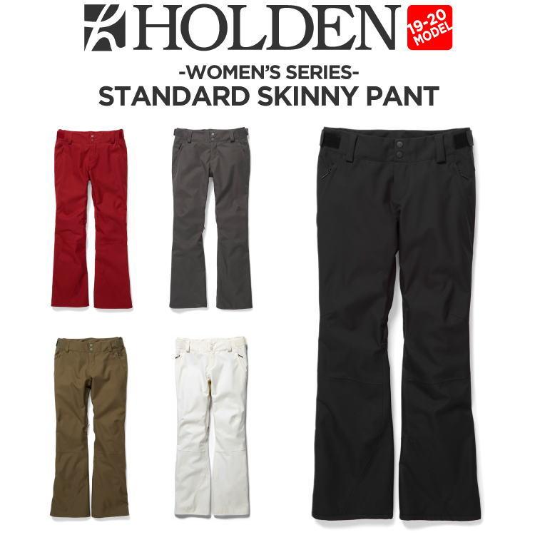 【20%OFF】19-20 HOLDEN (ホールデン) W's STANDARD SKINNY PANT スノーボード ウェア パンツ レディース【送料無料】【代引き手数料無料】【日本正規品】