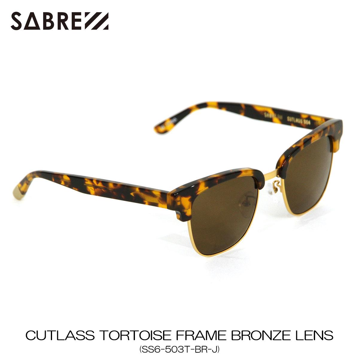 セイバー SABRE 正規販売店 サングラス めがね CUTLASS TORTOISE FRAME BRONZE LENS SUNGLASS SS6-503T-BR-J