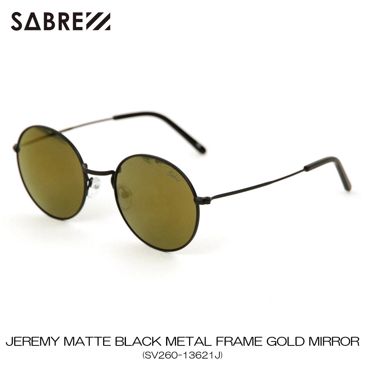 【ポイント10倍 6/4 20:00~6/11 01:59まで】 セイバー SABRE 正規販売店 サングラス めがね JEREMY MATTE BLACK METAL FRAME GOLD MIRROR LENS SUNGLASS SV260-13621J 父の日