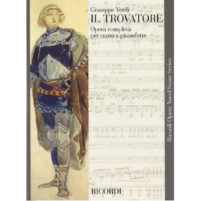 お買い得品 輸入楽譜 オペラ 歌劇 イル トロヴァトーレ Il Trovatore: Dramma 4 lirico I in スピード対応 全国送料無料 parti