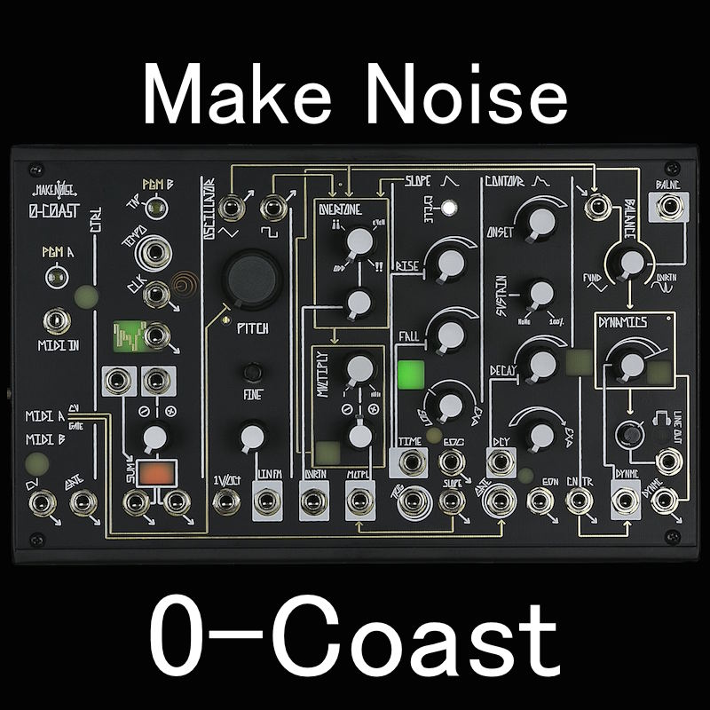 Make Noise/0-Coast【お取り寄せ商品】