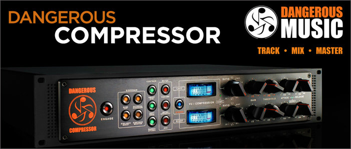 【限定特価】 Dangerous Music/Dangerous Music/Dangerous Compressor Dangerous【在庫あり】, 超人気の:6926d0e7 --- canoncity.azurewebsites.net