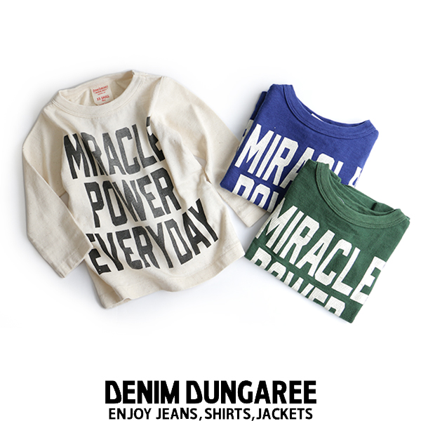 【kids】DENIM DUNGAREE デニム&ダンガリー MIRACLE POWER FOREVER ロゴTシャツ 768414