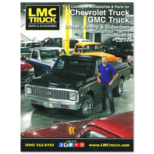 Parts Accessories For Chevrolet Trucks Suvs Lmc Truck >> Lmc Truck Com Parts Catalog 67 72 Gm Pickup Suv