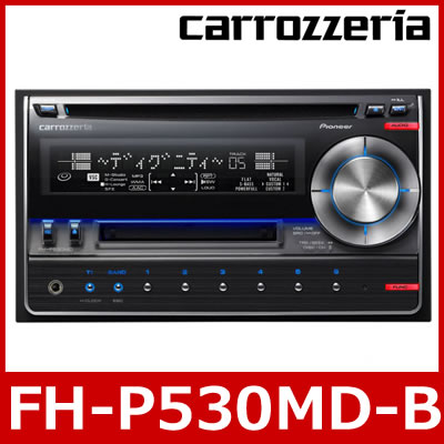 carrozzeria(先鋒/karottsueria)FH-P530MD-B 2DIN MD/CD腦袋單元
