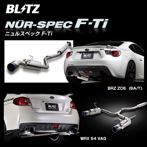 BLITZ ブリッツ マフラー NUR-SPEC F-Ti 【67152】 for WRX STi / S4 & STi USA MODEL