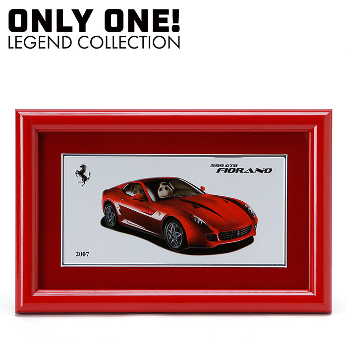 【ONLY ONE LEGEND COLLECTION】フェラーリ 599 GTB Fiorano 額装プレート