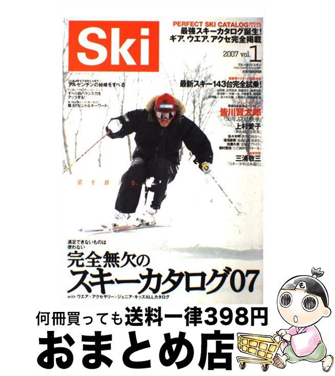 【中古】 Ski 2007 vol.1 / 実業之日本社編集部 / 実業之日本社 [大型本]【宅配便出荷】