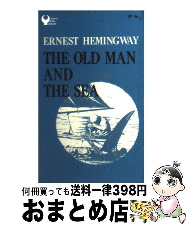 【中古】 THE OLD MAN AND THE SEA / アーネスト・ヘミングウェイ, ERNEST HEMINGWAY / IBCパブリッシング [単行本]【宅配便出荷】
