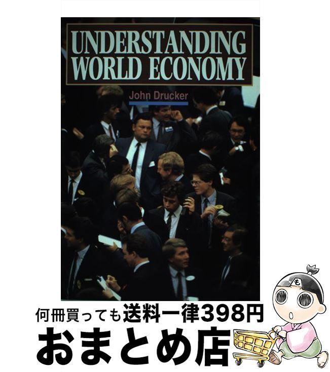 【中古】 Understanding world economy 入門世界経済のしくみ / ジョン・ドラッカー / マクミランランゲージハウス [単行本]【宅配便出荷】