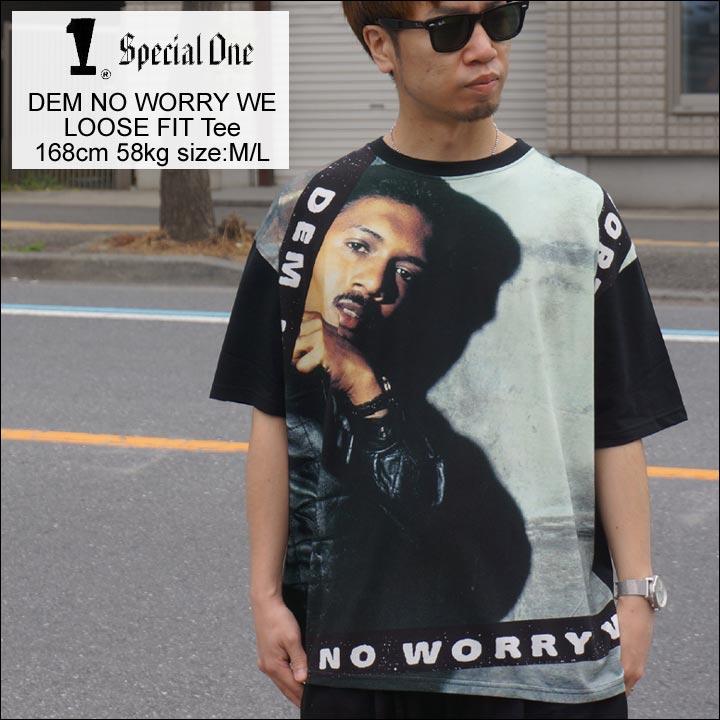 SPECIAL ONE スペシャルワン Tシャツ DEM NO WORRY WE LOOSE FIT Tee ブラック 黒 BLACK ビッグシルエット SUPER CAT スーパーキャット 送料無料