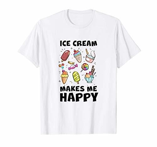 Ice Cream Makes Me かわいいアイスクリームは私を幸せにするアイスポップアイスクリームの日 Happy Tシャツ 感謝価格 正規品