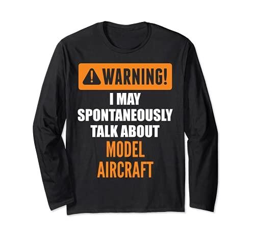 予告 高級な 模型飛行機の話をついしてしまうことがある お見舞い 長袖Tシャツ