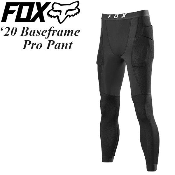 限定タイムセール 快適に履けるインナーパンツ FOX パンツプロテクター 春の新作シューズ満載 Baseframe 2020年 Pant 最新モデル Pro