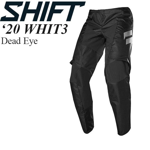 Shift オフロードパンツ WHIT3 2020年 最新モデル Dead Eye
