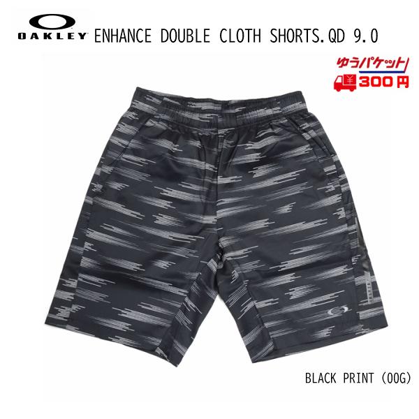 オークリー ショートパンツ OAKLEY ENHANCE DOUBLE CLOTH SHORTS.QD 9.0 [442566-00G]
