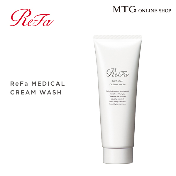 ReFa 公式 洗顔フォーム 濃密洗顔 正規品 リファメディカルクリームウォッシュ MTG CROSS 毛穴 敏感肌 洗顔 リファ 正規品 リファクリア 薬用成分配合 AL完売しました refa 洗顔料