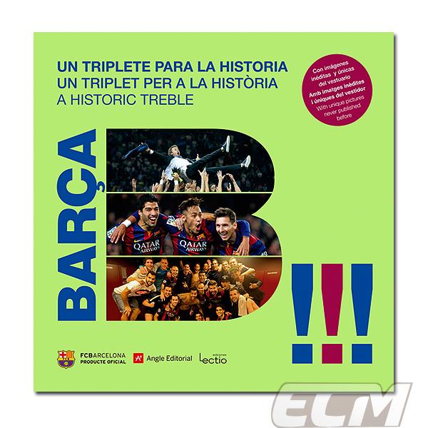 """【国内未発売】FCバルセロナ 2015年写真集 """"TRIPLETE A LA HISTORIA""""【リーガエスパニョーラ/バルサ/BARCELONA/メッシ/ネイマール/イニエスタ/サッカー/クラブワールドカップ】ECM14 お取り寄せ対応可能"""