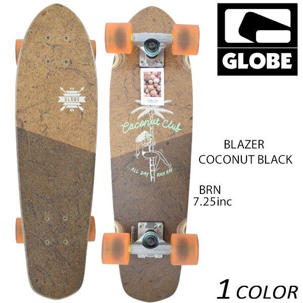 送料無料 クルージングボード GLOBE グローブ BLAZER COCONUT BLACK EE G31