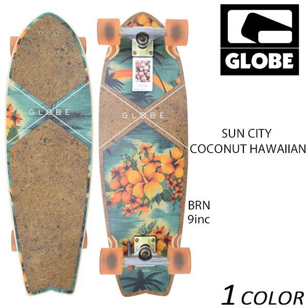 送料無料 クルージングボード GLOBE グローブ SUN CITY COCONUT HAWAIIAN EE G31