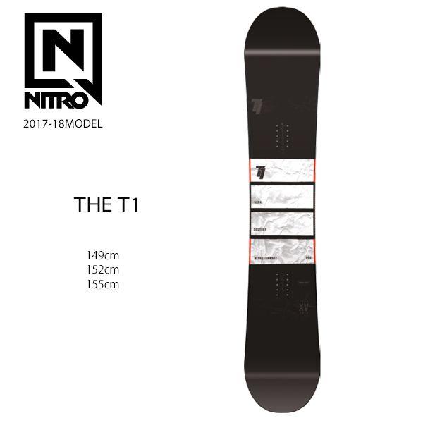 スノーボード 板 NITRO ナイトロ THE T1 ティーワン 17-18モデル メンズ EX I8