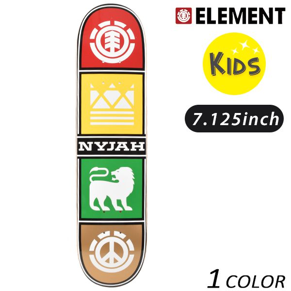 キッズ スケートボード デッキ ELEMENT エレメント NYJAH QUAD TWIG AI027-120 FF E7