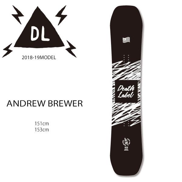 スノーボード 板 DEATH LABEL デスレーベル ANDREW BREWER アンドリュー ブリューワー 18-19モデル メンズ EE G19