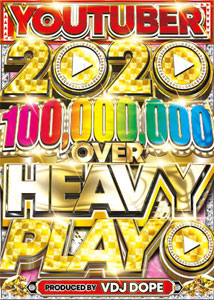 VDJ DOPE / YOU TUBER 100,000,000 OVER HEAVY PLAY 2020