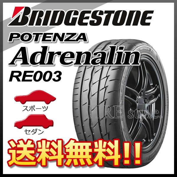 サマータイヤ BRIDGESTONE POTENZA Adrenalin RE003 225/40R19 93W XL 乗用車用