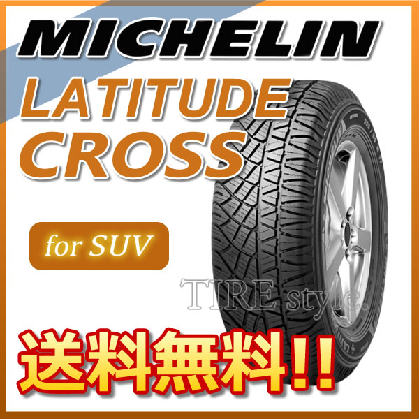 【サマータイヤ 】 MICHELIN LATITUDE CROSS 205/70R15 100H XL