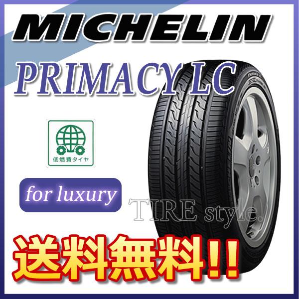 サマータイヤ MICHELIN PRIMACY LC 215/55R17 94V 乗用車用 低燃費タイヤ