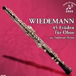 お気に入り CD オーボエ ヴィーデマン:45の練習曲 引き出物 広田智之