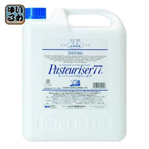 ドーバー パストリーゼ77(消毒用アルコール) 5L 4個入〔消毒液 アルコール液 業務用アルコール〕