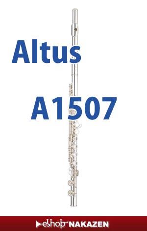 アルタスALTUS フルート  A1507/A1507R 総銀製 ハンダ付音孔 【お取寄せ商品】【完全調整後発送】