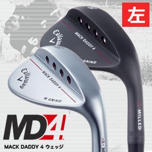 キャロウェイ 【左用】 MACK DADDY (マックダディ)4 ウェッジ Dynamic Gold/N.S.PRO MODUS3 TOUR120/N.S.PRO 950GHスチールシャフト(日本正規品)【受注生産】