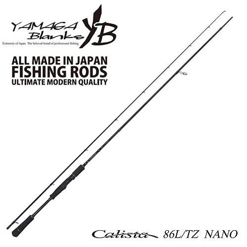 大人気定番商品 【送料無料】YAMAGA NANO Blanks(ヤマガブランクス) Calista(カリスタ) 86L 86L/TZ/TZ NANO, 【全商品オープニング価格 特別価格】:6ff9f51a --- clftranspo.dominiotemporario.com