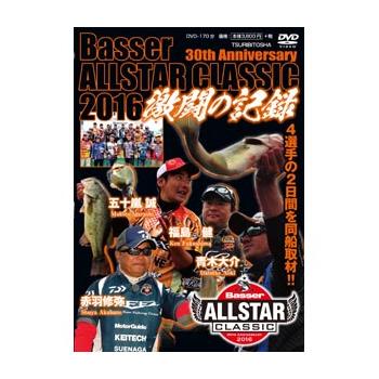 釣り関連本 DVD ビデオ つり人社 セールSALE%OFF Basser ALLSTAR ※ラッピング ※ 激闘の記録 CLASSIC DVD170分 2016