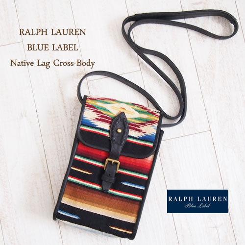 【SALE】【BLUE LABEL by Ralph Lauren】ラルフローレン ブルーレーベル ネイティブ ミニ ショルダーポーチ【あす楽対応】
