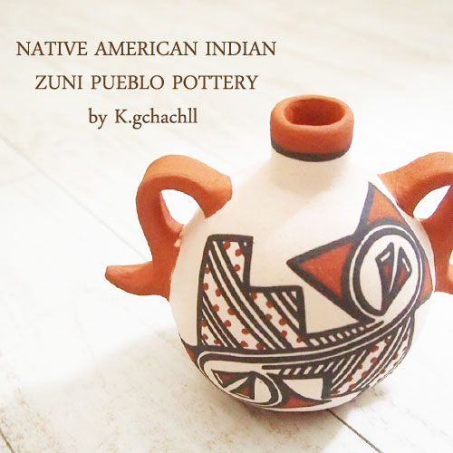 アメリカン インディアン ポタリー 壺Native American indian ZUNI Peblo Potteryby K.Gchachll
