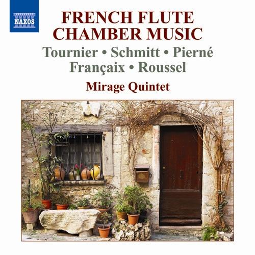 時間指定不可 NAXOS トゥルニエ フローラン 供え シュミット ピエルネ ミラージュ五重奏団 フランセ ルーセル:フランスのフルート五重奏曲集