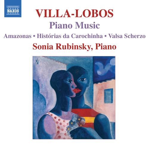 予約販売 NAXOS ヴィラ=ロボス:ピアノ作品集 アウトレット 7 - アマゾナス おとぎ話 ルビンスキ ワルツ スケルツォ