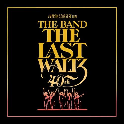 ザ・ラスト・ワルツ (40th アニヴァーサリー・エディション) [デラックス・エディション] [4CD+Blu-ray/輸入盤][CD] / ザ・バンド