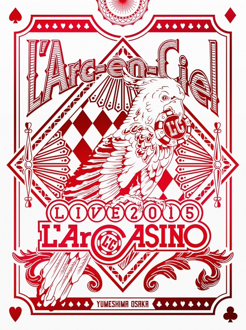 L'Arc-en-Ciel LIVE 2015 L'ArCASINO [Blu-ray+2CD/初回生産限定版][Blu-ray] / L'Arc-en-Ciel
