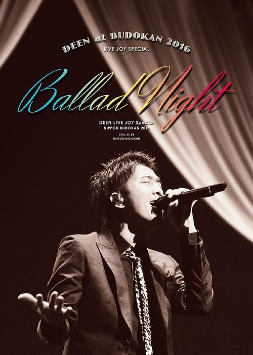 DEEN ~Ballad DEEN at DEEN 武道館 2016 LIVE JOY SPECIAL ~Ballad Night~ [Blu-ray+2CD/完全生産限定版][Blu-ray]/ DEEN, 包や本舗吉野商店:12c4b5fb --- sunward.msk.ru