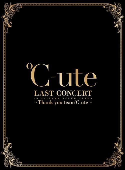 ℃-ute ℃-ute ラストコンサート in さいたまスーパーアリーナ ~Thank you you team℃-ute~ [3Blu-ray+2CD] ~Thank [初回生産限定版][Blu-ray]/ ℃-ute, くすりの三井:5f6c42fe --- sunward.msk.ru